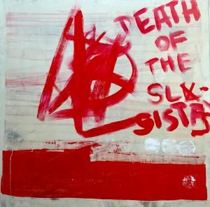 Death of the SL Sista's, Acryl on Canvas, 100x100cm